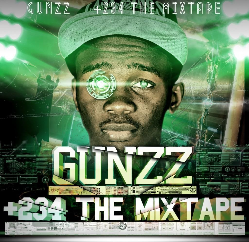 Gunzz - +234 [The Mixtape]