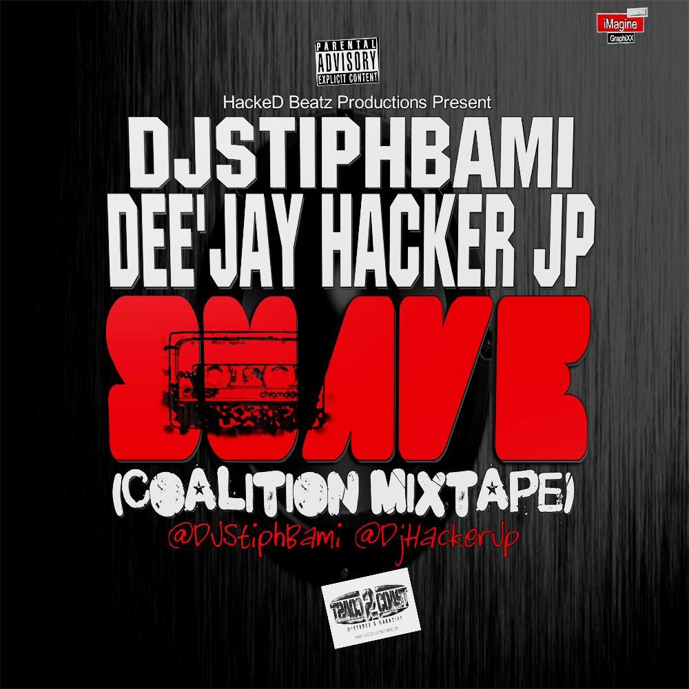 DJ StiphBami Vs Dee'Jay Hacker Jp - Suave (Coalition Mixtape)