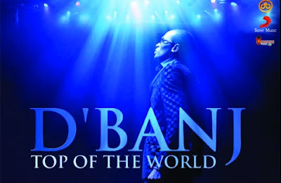 D'Banj - Top of the World