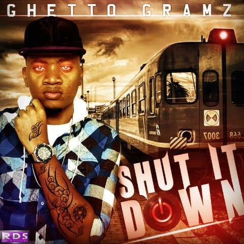 Gramz - Shut It Down