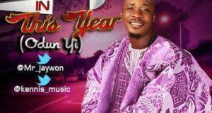 Jaywon - This Year (Odun Yi)