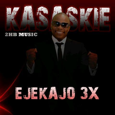 Kasaskie - Ejekajo 3X ft. Latifah