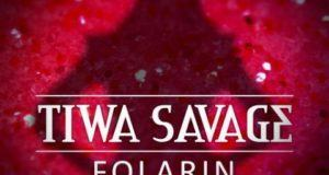 Tiwa Savage - Folarin [AuDio]