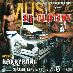 Dj Clatiny - Special Hype Mixtape Vol5 ft HarrySong