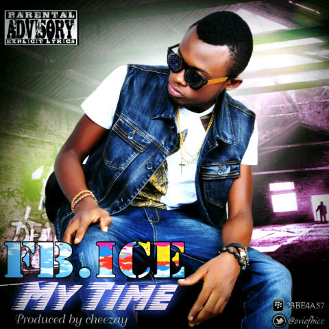 FB. Ice - My Time