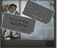 2ROOTS ENTERTAINMENT - FROM THA IGBORO MIXTAPE VOL.1