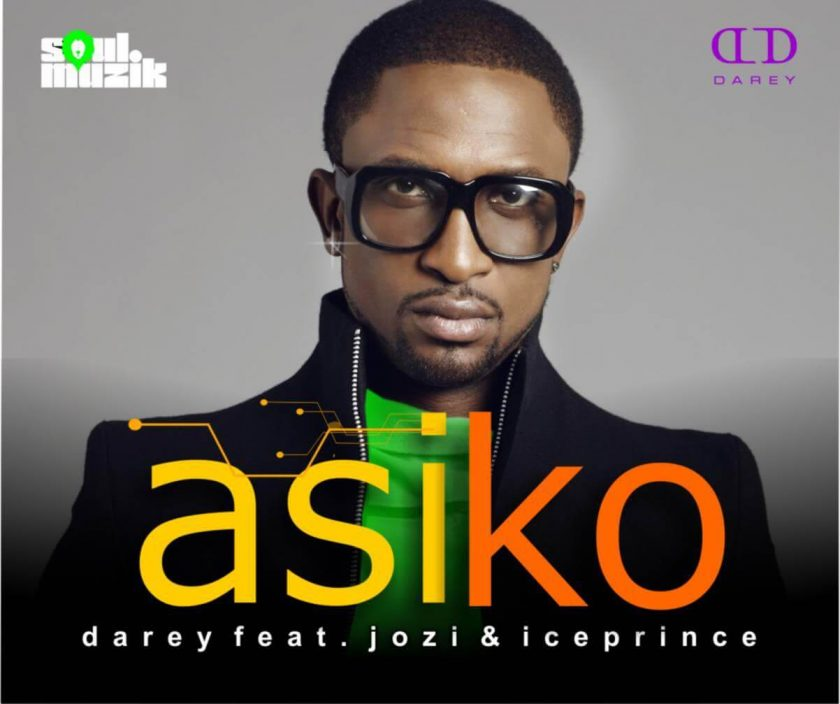 Darey - Asiko ViDeo Feat. Jozi, Ice Prince