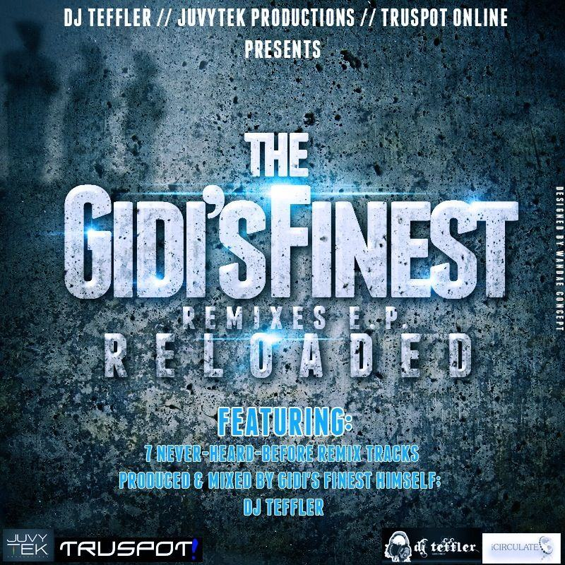 Dj Teffler - Gidi's Finest Remixes ft Fatman Scoop & Skales