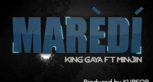 King Gaya ft Minjin - Maredi