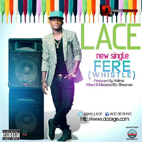 Lace - Fere (Whistle) ViDeo