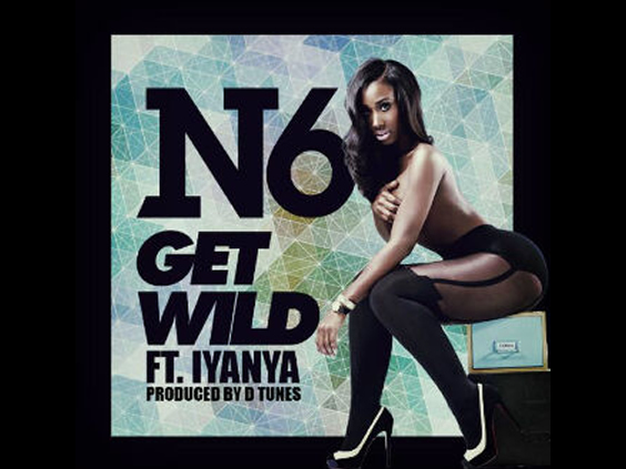 N6 ft iYanya - Get Wild ViDeo