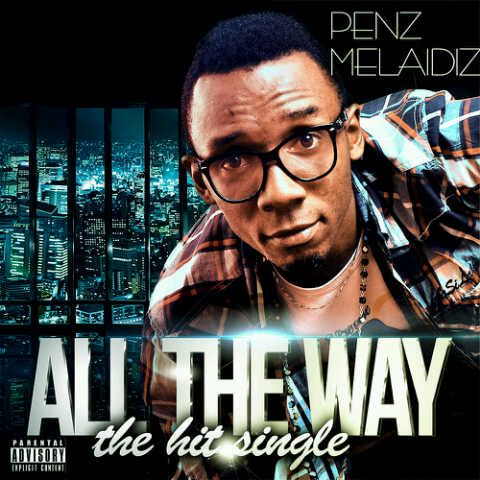 PENZ - ALL THE WAY