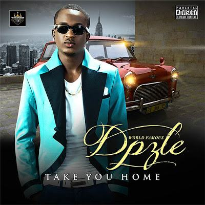 Dpzle - Take You Home [AuDio]