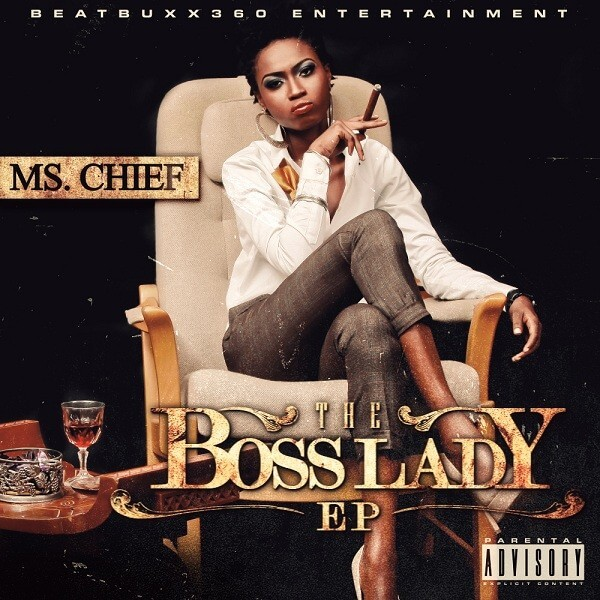 MS CHIEF - THE BOSS LADY EP