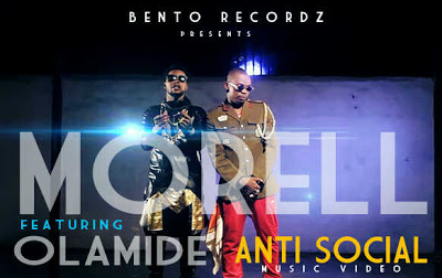 Morell ft Olamide - Anti Social [ViDeo]