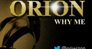 Orion - Why Me