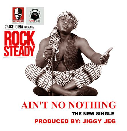 RockSteady - Ain't No Nothing [AuDio]
