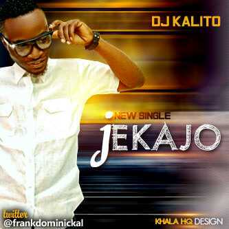 Dj Kalito - Jekajo ft Big D & Ryders [AuDio]