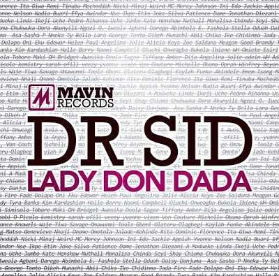 Dr Sid - Lady Don Dada ft Don Jazzy