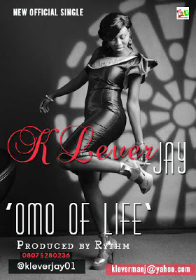Klever Jay - Omo of Life