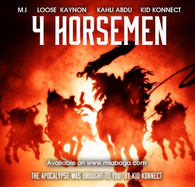 M.I + Loose Kaynon + Kahli Abdu + Kid Konnect - The 4 Horsemen