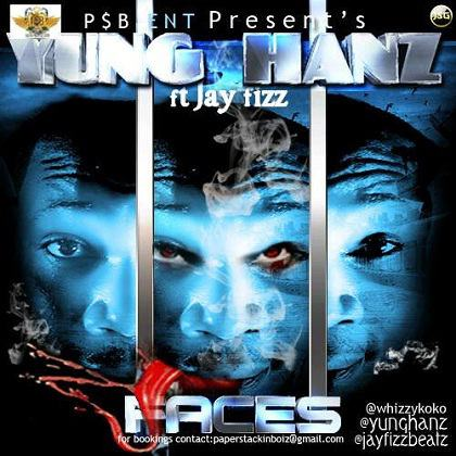 Yung Hanz - Faces ft Jay Fizz [AuDio]