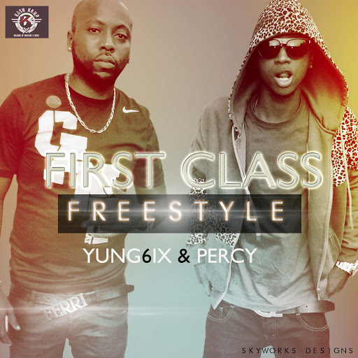 Yung6ix & Percy - First Class [AuDio]