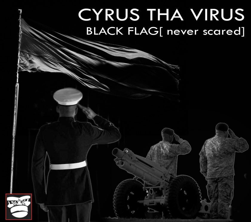 Cyrus Tha Virus - Black Flag