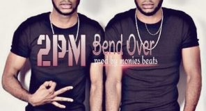 2PM - Bend Over