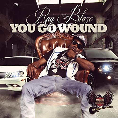 Ray Blaze - You Go Wound