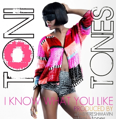 Toni Tones - I Know What You Like
