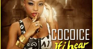 CocoIce - If I Hear ft Phantom