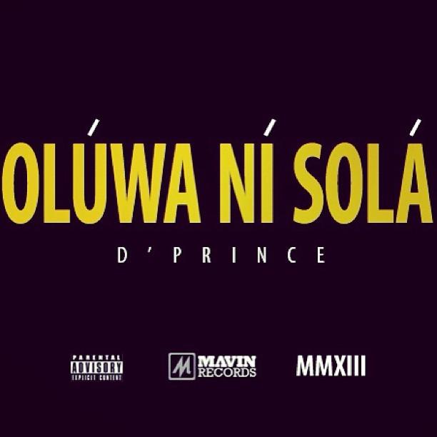D'Prince - Oluwa Ni Sola