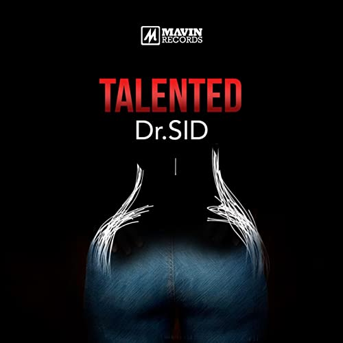Dr. Sid - Talented