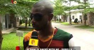 D'Banj is angry with me - Durella [ViDeo]