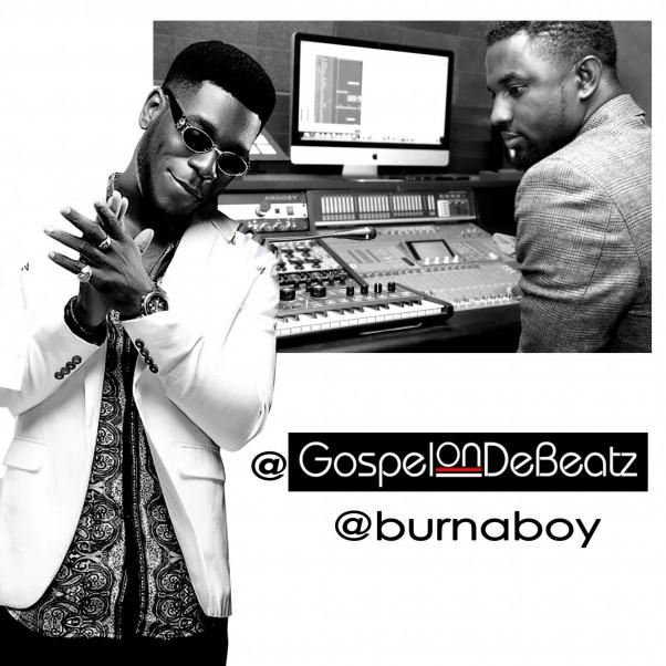 Burna Boy and GospelOnDeBeatz
