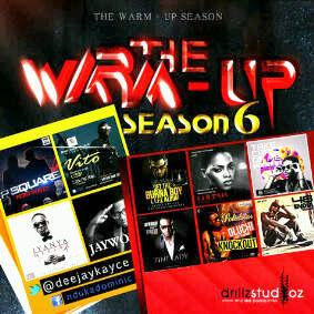 DJ Kayce - The Warm Up Season 6 [MixTape]