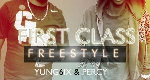 Yung6ix ft Percy - First Class