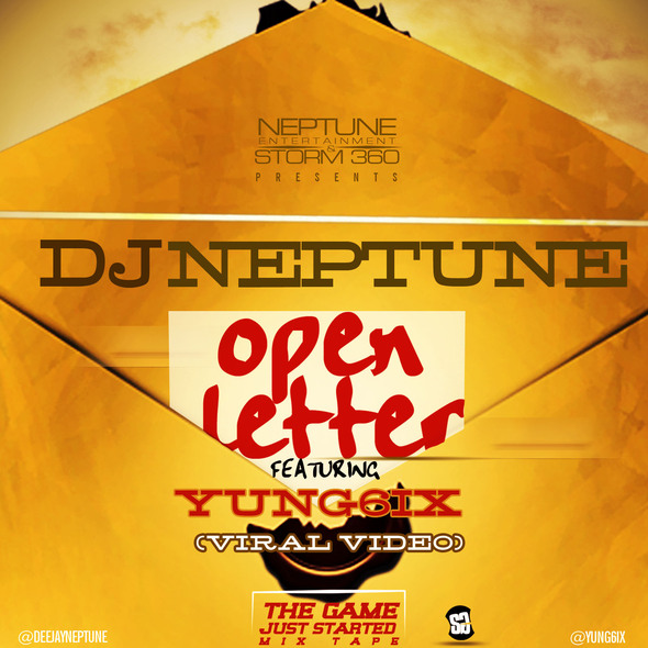 DJ Neptune - Open Letter ft Yung6ix [ViDeo]