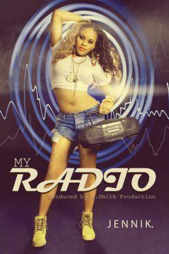 Jennik – My Radio [ViDeo]