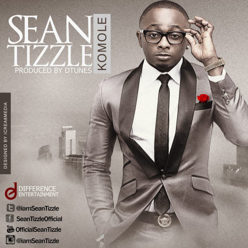 Sean Tizzle - Komole [AuDio]
