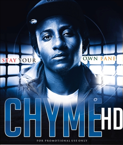 Stay Your Own Lane - ChymeHD