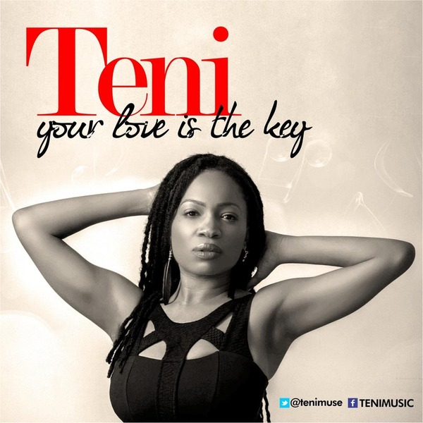 Teni - Your Love Is The Key