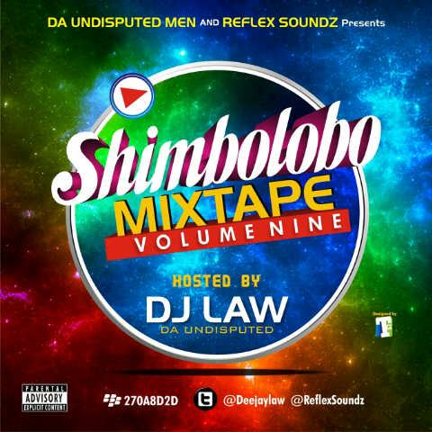 Dj Law - Shimbolobo ft Reflex [Mixtape]