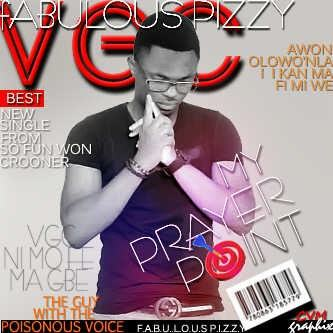Fabulous Pizzy - My Prayer Point [AuDio]