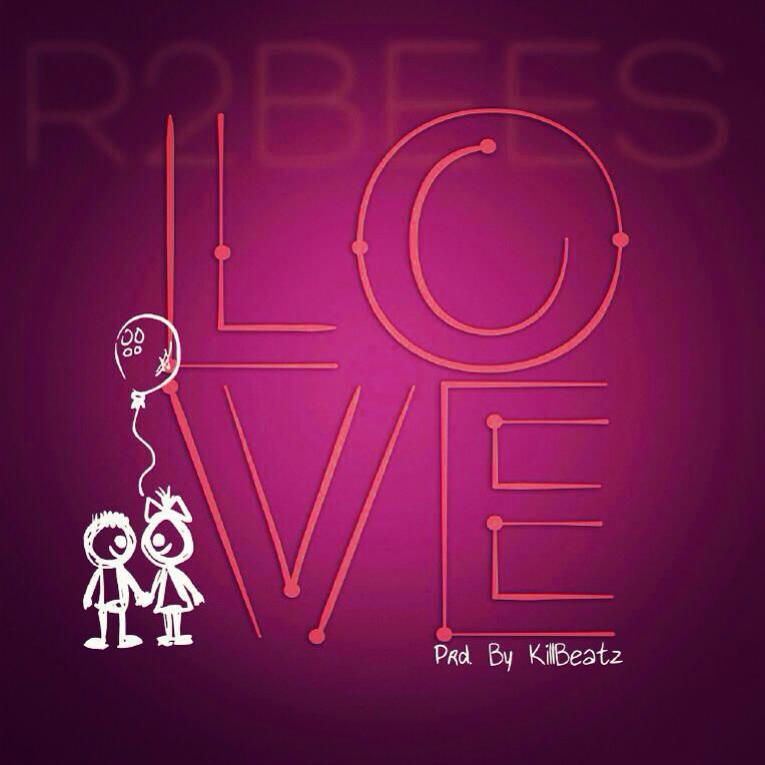 R2Bees - Love
