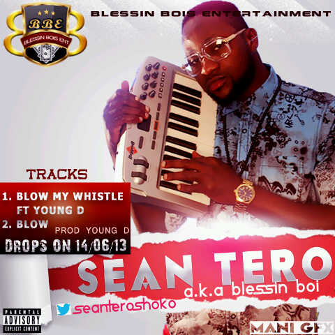 Sean Tero - Blow My Whistle ft Young D