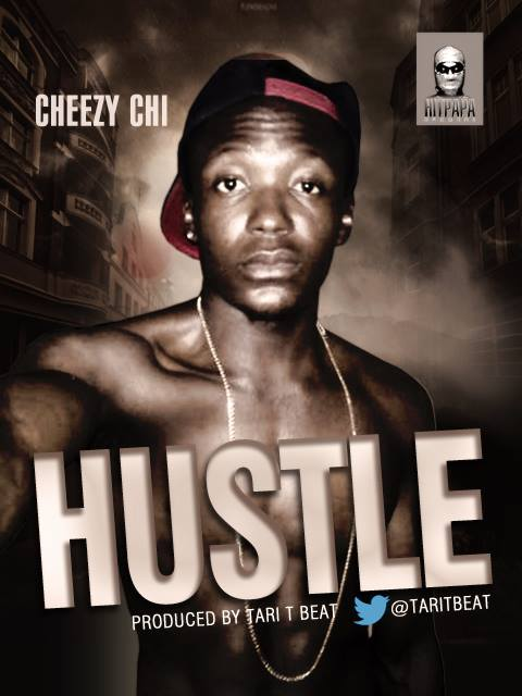 Cheezy Chi - Hustle