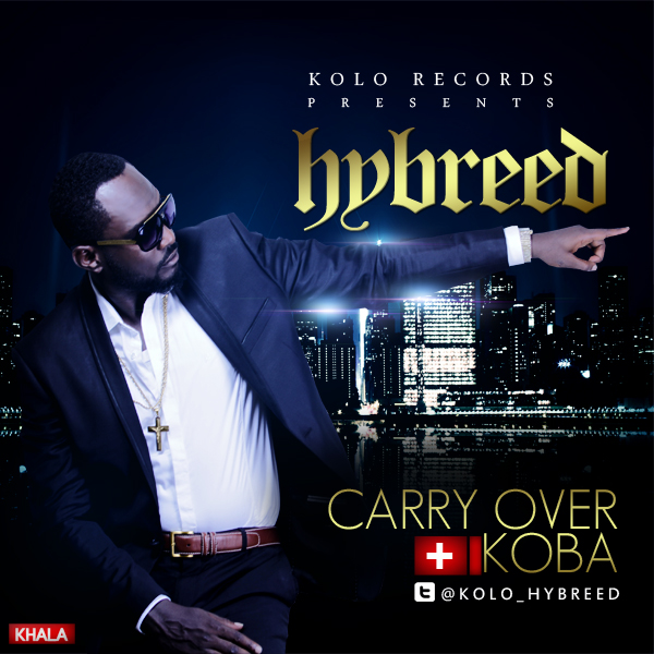 Hybreed - Carry Over + Koba
