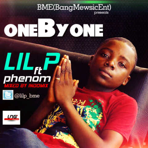 Lil P - One by One ft Phenom